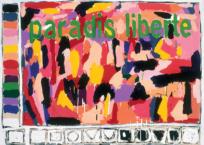 Paradis, liberté, 102 x 137 cm, 1986, VENDU