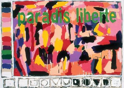 Paradis, liberté, 102 x 137 cm, 1986, SOLD
